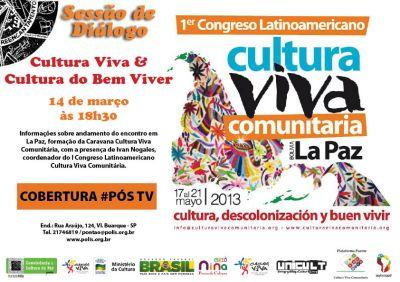 Rumo a La Paz: Cultura Viva e Cultura do Bem Viver