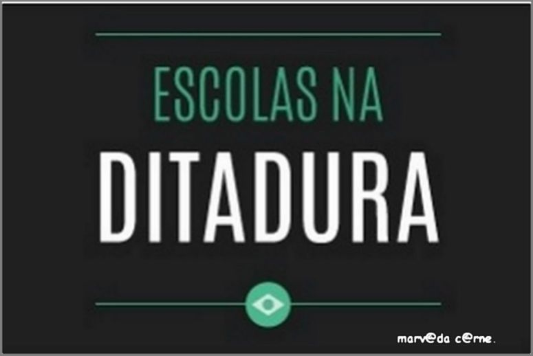 Escolas na Ditadura