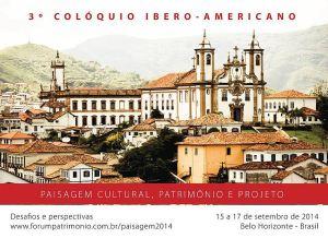 3º COLOQUIO IBERO-AMERICANO PAISAGEM CULTURAL, PATRIMÔNIO E PROJETO