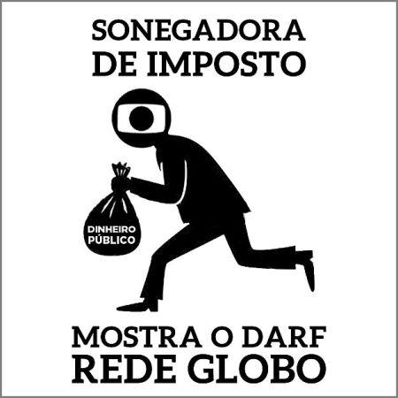 A Campanha 'Mostra o DARF Rede Globo' conta com o apoio e participação do Marv@da C@rne.